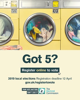 Got 5? Register to vote online by 12 April 2019 at gov.uk/registertovote